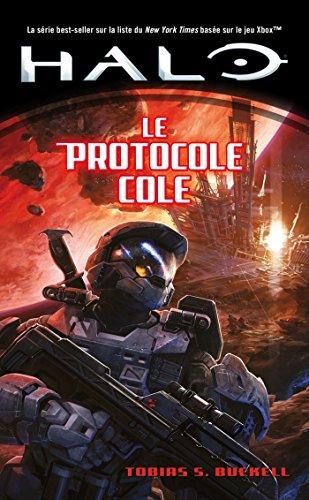 Halo, Tome : Le Protocole Cole par Tobias S. Buckel