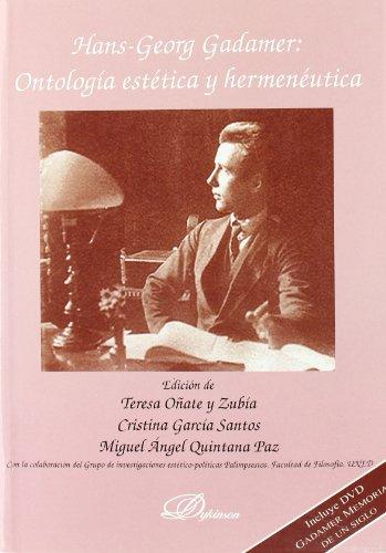 Hans-Georg Gadamer: Ontología estética y hermeneútica