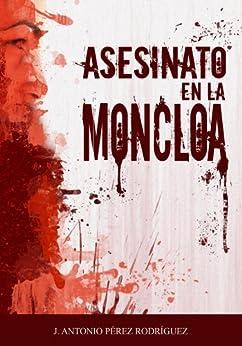Asesinato en la Moncloa de [Rodríguez, José Antonio Pérez]