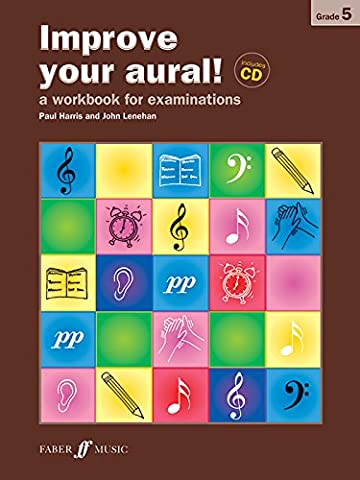 Improve Your Aural!: Grade 5: A Workbook for Aural