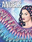 Angels: An Adult Coloring Book with Beautiful Women, Heavenly Scenes, and Patterns for Relaxation