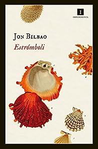 Estrómboli par Jon Bilbao