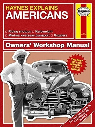 The Americans (Haynes Explains) (Haynes Manuals)