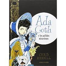 Ada Goth y  los aullidos misteriosos (COLECCION ADA GOTH)
