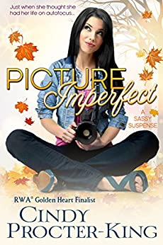 Picture Imperfect: A Sassy Suspense by [Procter-King, Cindy]