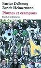 Plumes et crampons - Football et littérature