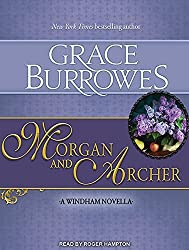 Morgan and Archer (Windham) by Grace Burrowes (2015-01-22)