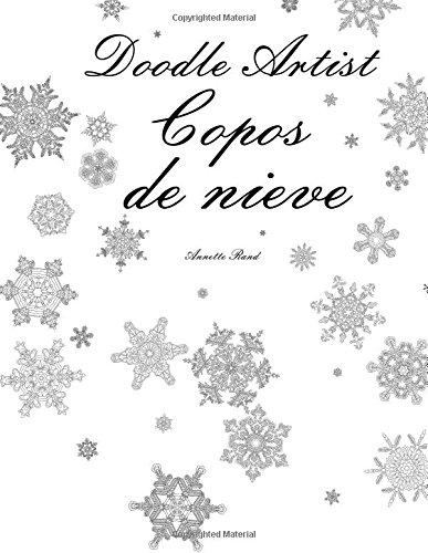 Doodle Artist - Copos de nieve: Un libro para colorear adultos