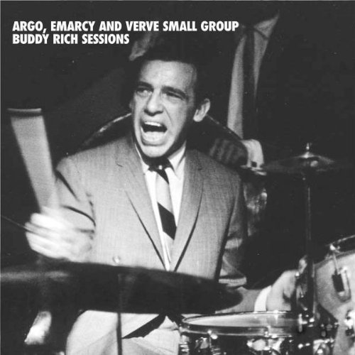 Argo Emarcy and Verve Small Group Buddy Rich Sessions by Buddy Rich (2006-02-20)