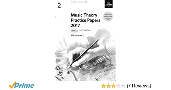 Music Theory Practice Papers 2017, ABRSM Grade 2 (Theory of