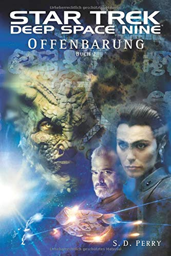 Star Trek Deep Space Nine 2: Offenbarung - Buch 2