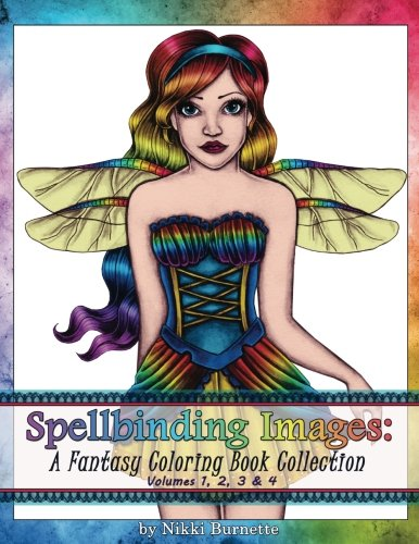 Spellbinding Images: A Fantasy Coloring Book Collection: Volumes 1, 2, 3 & 4: 1-4