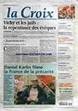 Telecharger Livres CROIX LA No 34821 du 20 09 1997 VICHY ET LES JUIFS LA REPENTANCE DES EVEQUES EDITORIAL DE KUBLER DANIEL KARLIN FILME LA FRANCE DE LA PRECARITE LE FESTIVAL DE PICARDIE MET LES CATHEDRALES EN MUSIQUE LA DROITE FRANCAISE EN QUETE DE REPERES PAR PORTELLI CH GUILLOU S EMBARQUE DANS LA WHITBREAD LES CANDIDATS AUX EMPLOIS JEUNES AFFLUENT DANS LES RECTORATS JIANG ZEMIN CONFORTE SON POUVOIR EN CHINE L OPPOSITION SERBE ARRIVE DEVISIEE DEVANT LES ELECTEURS (PDF,EPUB,MOBI) gratuits en Francaise