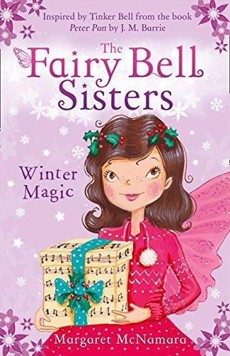 The Fairy Bell Sisters: Winter Magic (Fairy Bell Sisters 8) por Margaret McNamara