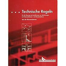 Technische Regeln für die Planung und Ausführung von Abdichtungen mit Polymerbitumen- und Bitumenbahnen: abc der Bitumenbahnen