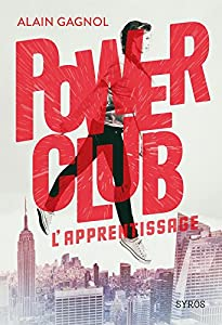"Afficher ""Power Club n° 01<br /> L'apprentissage"""