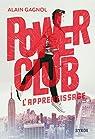 Power club, tome 1 : L'apprentissage par Gagnol