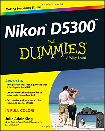 Nikon D5300 For Dummies (For Dummies Series)