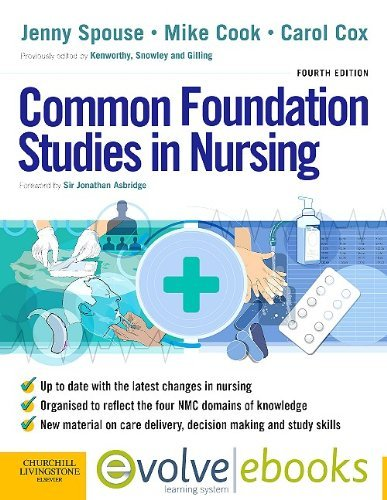 Common Foundation Studies in Nursing Text and Evolve eBooks Package, 4e by Jenny Spouse MSc PhD DipN RN SCM RNT RCNT (2008-01-09)