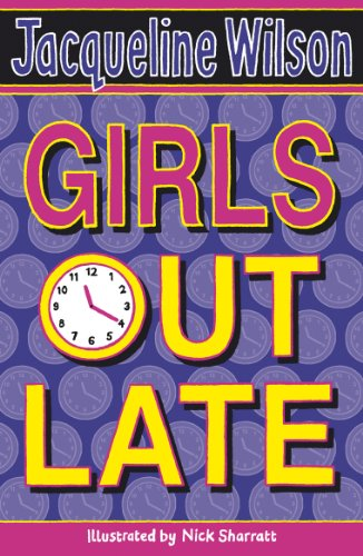 Girls Out Late (English Edition) por Jacqueline Wilson