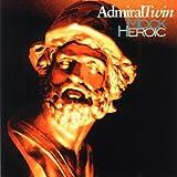 Songtexte von Admiral Twin - Mock Heroic
