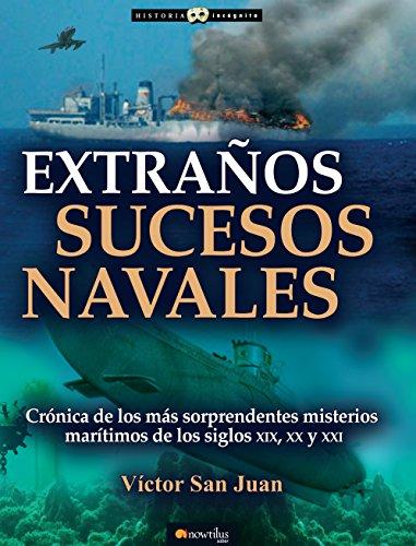 Extraños sucesos navales por Víctor San Juan