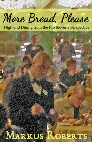 more-bread-please-high-end-dining-from-the-pro-servers-perspective-by-markus-roberts-2013-05-27