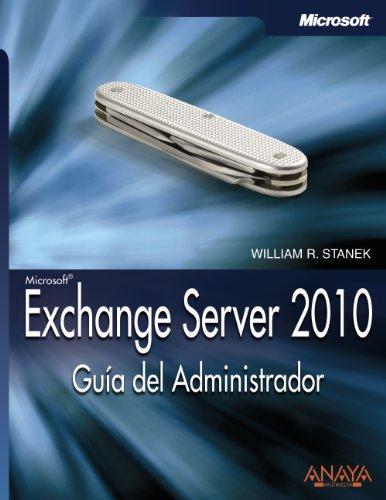Exchange Server 2010. Guía del Administrador (Manuales Técnicos)