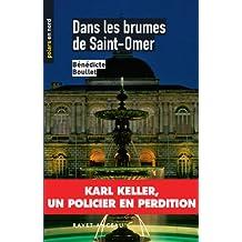 Dans les brumes de Saint-Omer