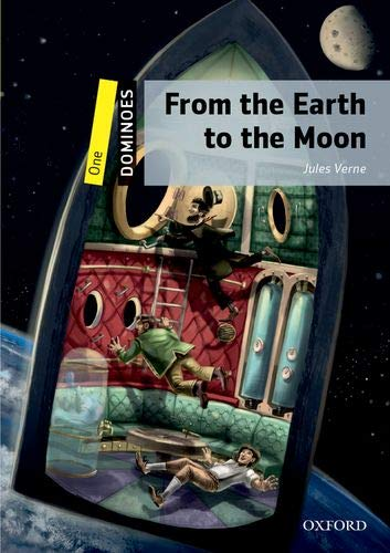 Dominoes 1. From The Earth To The Moon MP3 Pack por Jules Verne