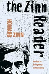 The Zinn Reader: Writings on Disobedience and Democracy by Howard Zinn (1997-09-09)