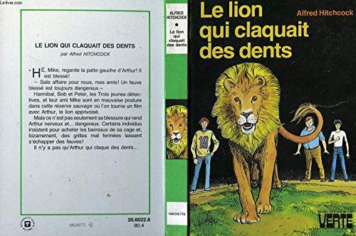 Le Lion qui claquait des dents