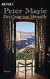 Der Coup von Marseille: Roman