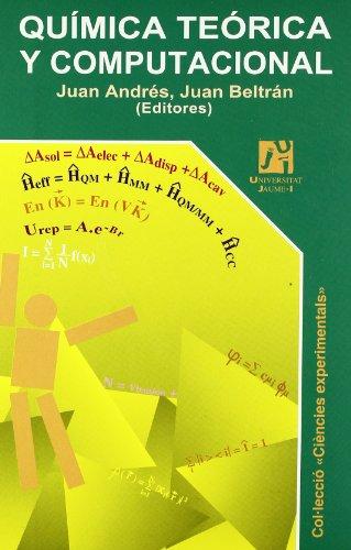 Química teórica y computacional (Ciències Experimentals) por José María et. al. Alvariño Herrero