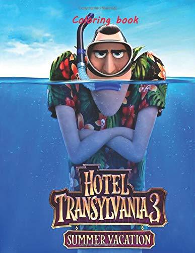 Hotel Transylvania 3 Summer Vacation Coloring book (Transylvania Girl Hotel)