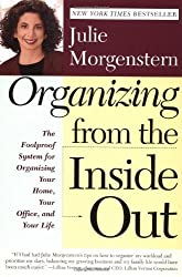 Organizing From the Inside Out by Julie Morgenstern (1998-09-15)