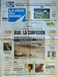 Telecharger Livres VOIX DU NORD LA No 14523 du 07 03 1991 IRAK LA CONFUSION JULIEN CLERC ROCARD PRET POUR UN NOUVEL ELAN LES PARTIS A L HEURE DU BILAN SURENDETTEMENT DES MENAGES PERIER QUITTE LA PRESIDENCE DE FINORPA LES SPORTS FOOT (PDF,EPUB,MOBI) gratuits en Francaise