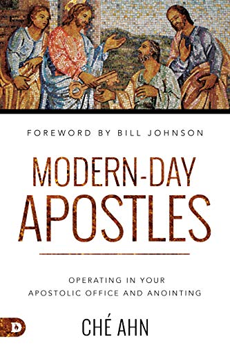 Modern-Day Apostles: Operating in Your Apostolic Office and Anointing (English Edition)