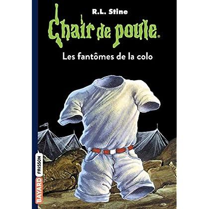 Chair de poule , Tome 32: Les fantômes de la colo