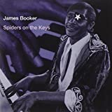 Songtexte von James Booker - Spiders on the Keys: Live at the Maple Leaf Bar