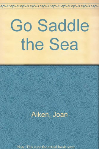 Go saddle the sea