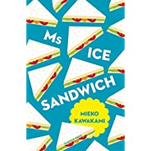 Ms Ice Sandwich (Japanese Novellas)