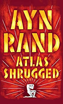Atlas Shrugged von [Rand, Ayn]
