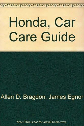 Honda, Car Care Guide: Civic '73-'80, Civic Cvcc '75-'79, Accord '76-'80, Prelude '79-'80 (Popular Mechanics Motor Books)
