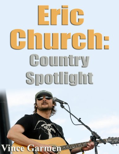 Eric Church Country Spotlight (English Edition)