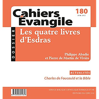 Cahiers Evangile - numéro 180 Juin 2017 les quatre lovres d'Esdras