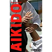 PRACTICAL AIKIDO (English Edition)