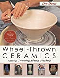 Wheel-Thrown Ceramics: Altering, Trimming, Adding, Finishing (a Lark Ceramics Book)