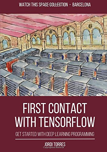 FIRST CONTACT WITH TENSORFLOW