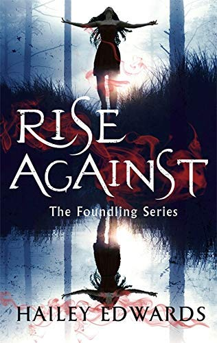 Rise Against: A Foundling novel (The Foundling Series)
